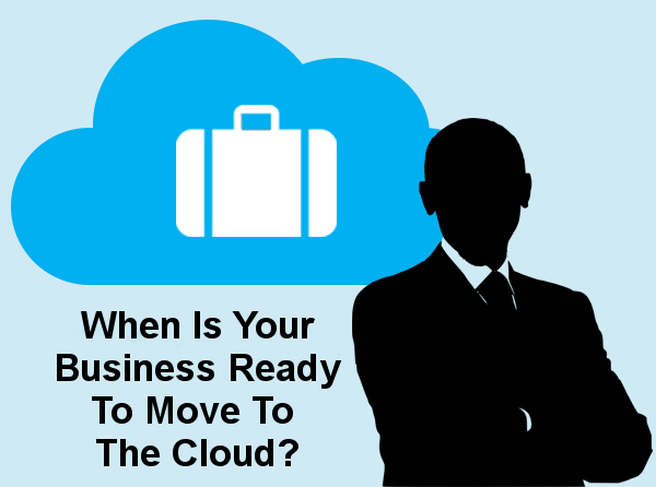 When to move my business to the cloud?