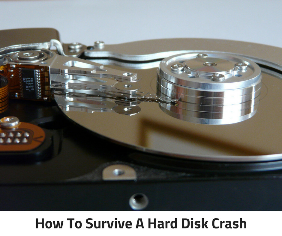 How To Survive A Hard Disk Crash
