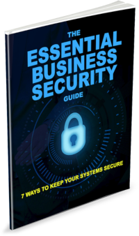 eBook - Business Security Guide - 7 Ways to Keep Your Systems Secure